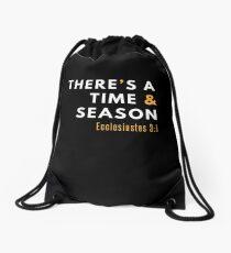 There's a Time & Season Bible Christian Ecc. 3 1 Verse Drawstring Bag
