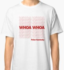 Whoa Whoa Whoa! Peter Kavinsky Classic T-Shirt
