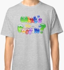 What's Poppin'? Classic T-Shirt