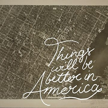 Things will be better in America by yellowdust