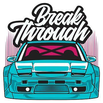 Break Trough - 240SX Silvia s13 by KYGSales