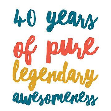 40 legendary Awesomeness  by Amisdelamer