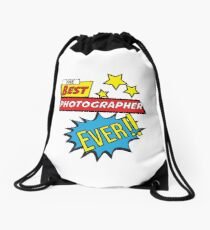 The best photographer ever, #photographer  Drawstring Bag