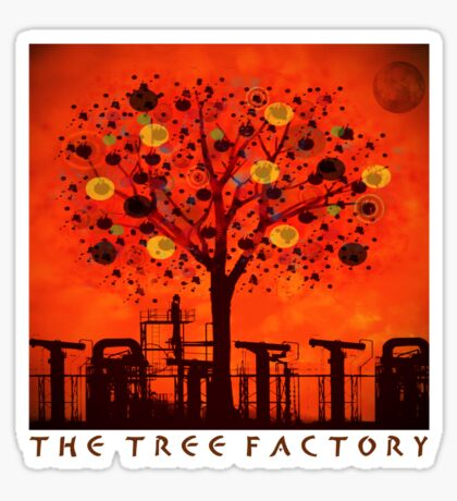 The tree factory Sticker