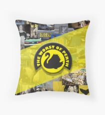 The Worst of Perth Throw Pillow
