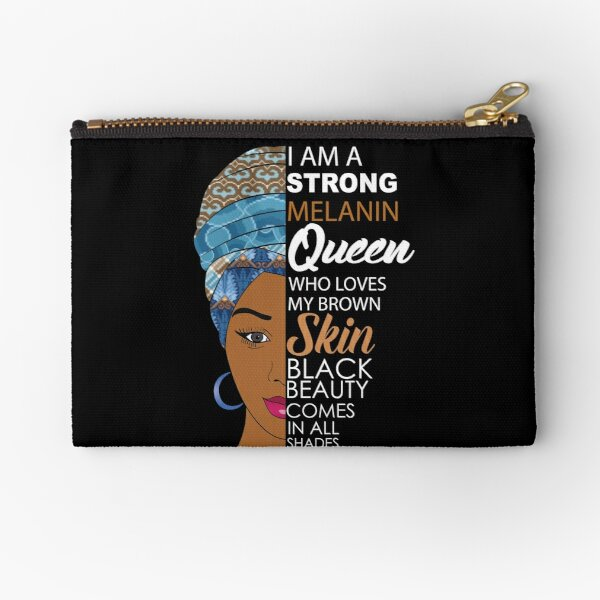Strong Black Melanin Queen Zipper Pouch
