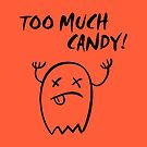 Cute Too Much Candy Halloween Ghost Monotone by TinyStarAmerica