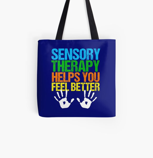Sensory Therapy Occupational Therapist Quote All Over Print Tote Bag