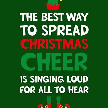 Christmas Cheer Elf Movie T-Shirt by ckandrus