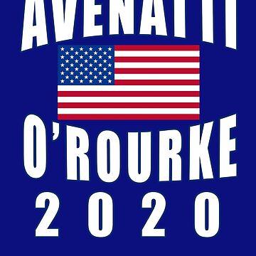 AVENATTI OROURKE 2020 by LoveAndDefiance