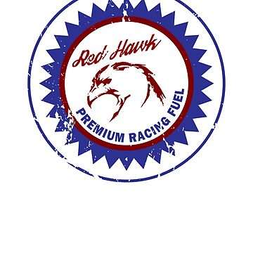 Red Hawk Premium Racing Fuel Vintage Distressed by Sparty1855