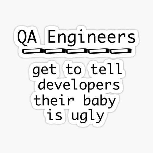Funny QA Engineer Shirt - Software Engineer Gifts Sticker