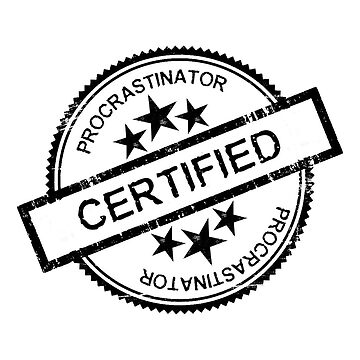 Certified Procrastinator Stamp by mimitookool