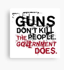 Guns Don't Kill People Canvas Print