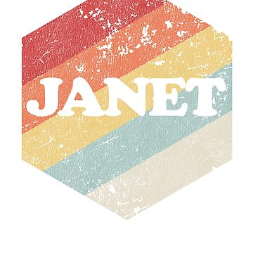 Janet Shirt Vintage Retro Distressed Birthday Gift 60s 70s by Top10Merch