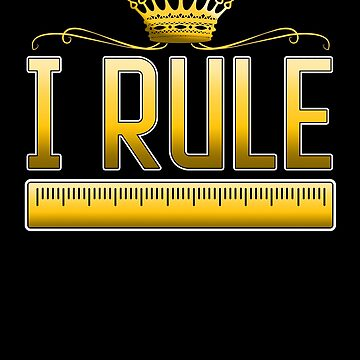 Funny I Rule Math Ruler for Math Teacher by perfectpresents