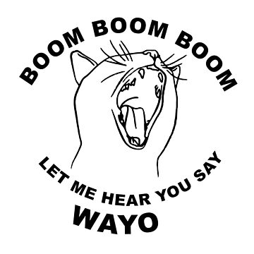 Boom Boom Boom Wayo by trump-card