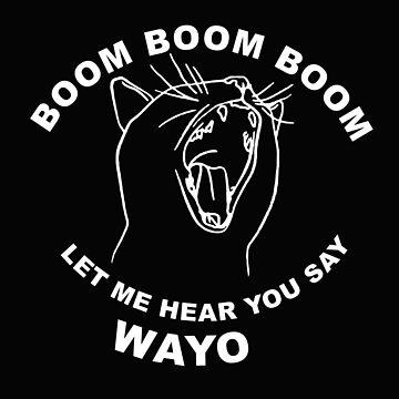 Boom Boom Boom Wayo - White by trump-card