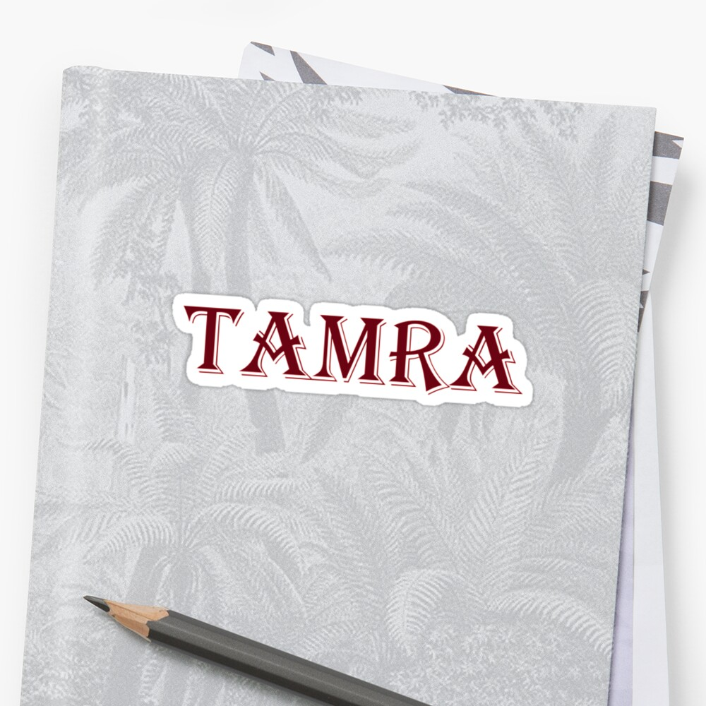 Quot Tamra Quot Sticker By Melmel9 Redbubble