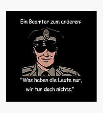 Polizisten Witz! Geschenkidee Polizei Photographic Print