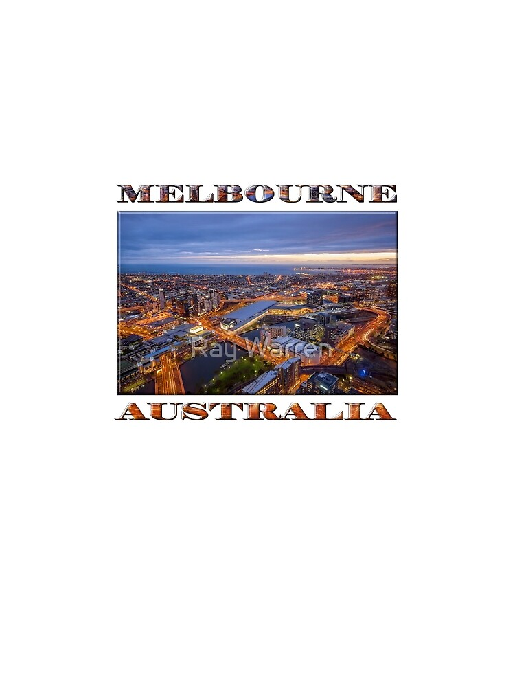 Stunning Melbourne (poster on white) by RayW