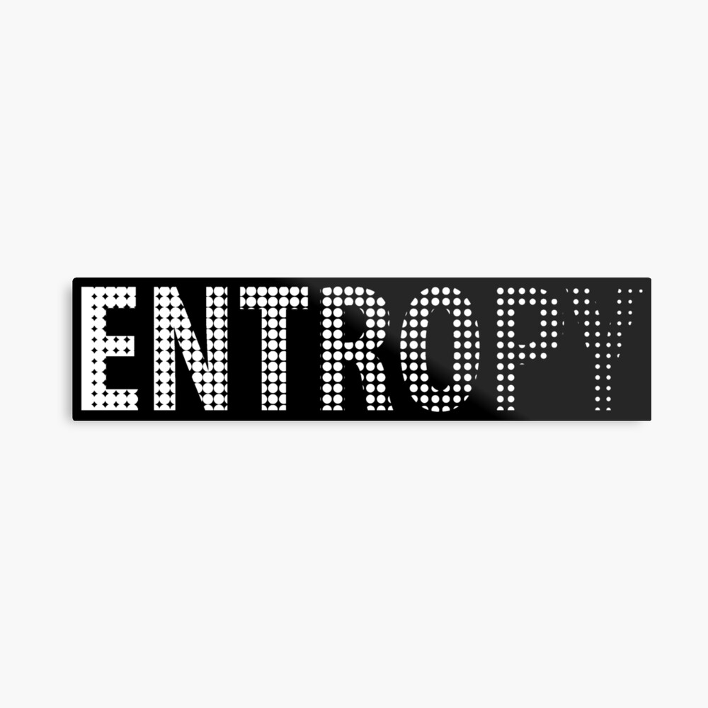 Entropy Happens - Astronomy And Space Gift Metallbild