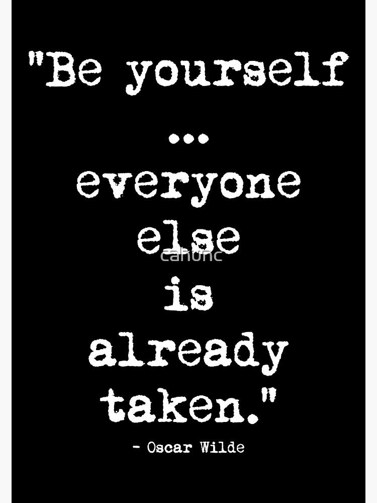 Oscar Wilde Be Yourself White von cahunc