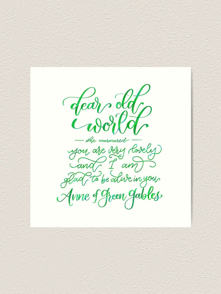 Alternate view of Glad to Be Alive - Anne of Green Gables Art Print