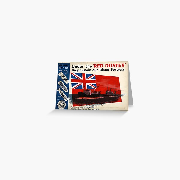 WAR POSTER. Red Duster, Red Ensign, UK, GB, Royal Merchant Navy, WWII. Greeting Card