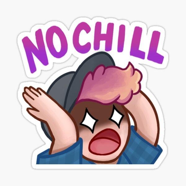 No Chill Emote Sticker Sticker