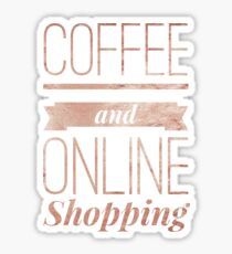 Coffee and online shopping Sticker