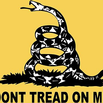 Don't Tread on Me by KZiegman