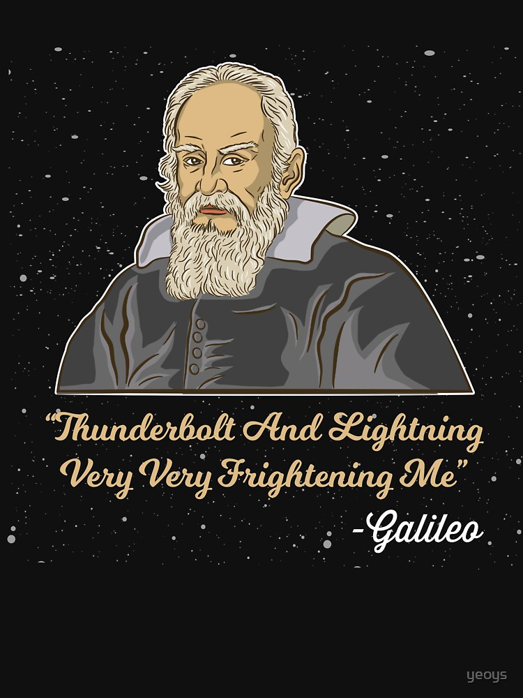 Thunderbolt And Lightning Galileo - Astronomy And Space Gift von yeoys