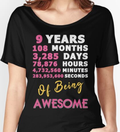 9th Birthday Shirt | Birthday Countdown | Of Being Awesome Women's Relaxed Fit T-Shirt