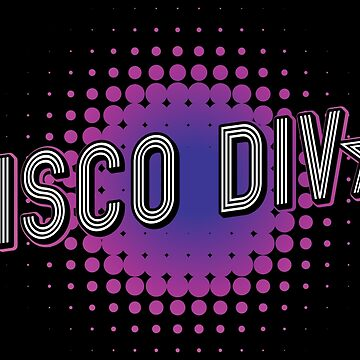 Disco Diva Dance Club - Hipster Retro Vintage Gift by yeoys