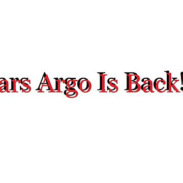 Mars Argo Is Back! by minnieduck