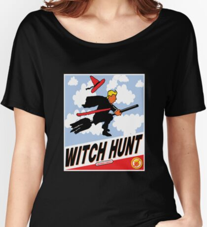Witch Hunt Trump Treason Edition T-shirts Women's Relaxed Fit T-Shirt