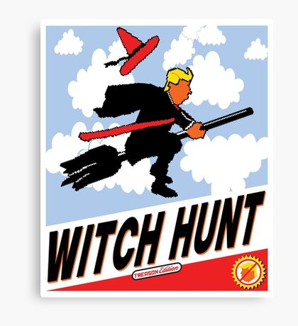 Witch Hunt Trump Treason Edition T-shirts Canvas Print