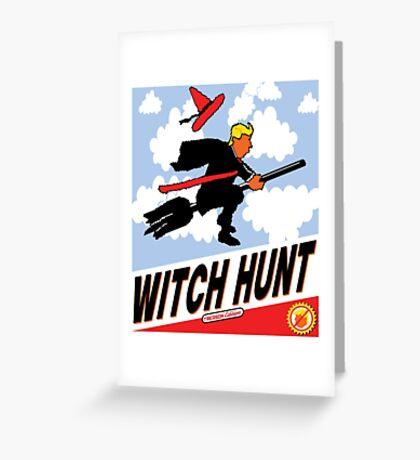 Witch Hunt Trump Treason Edition T-shirts Greeting Card