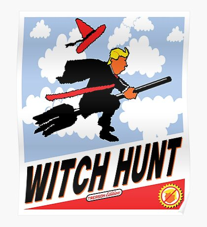 Witch Hunt Trump Treason Edition T-shirts Poster