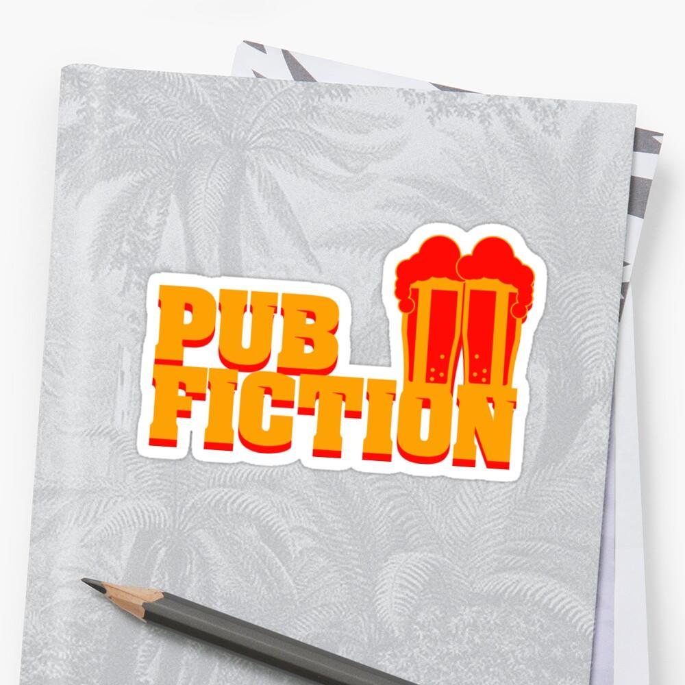 Pub Fiction Sticker