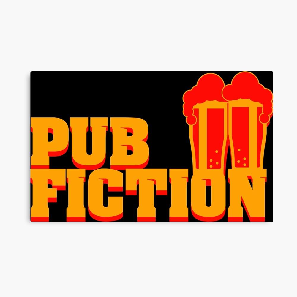 Pub Fiction Leinwanddruck