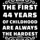 44th Birthday Shirt | 44 Years Old | First 44 Years Funny Tee by wantneedlove
