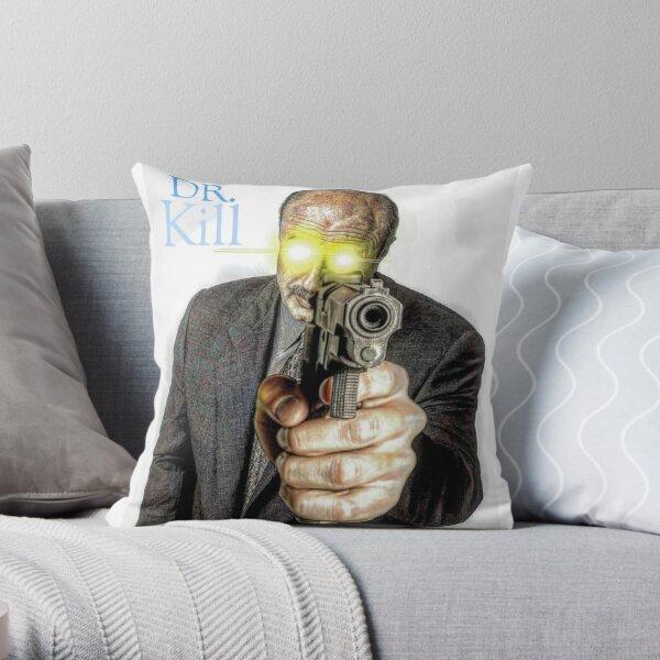 DR KILL Throw Pillow