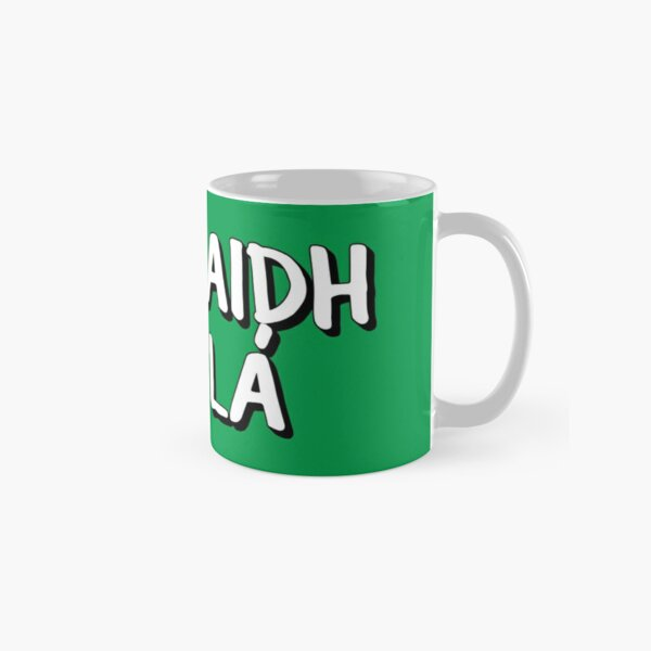Tiocfaidh Ár Lá Classic Mug