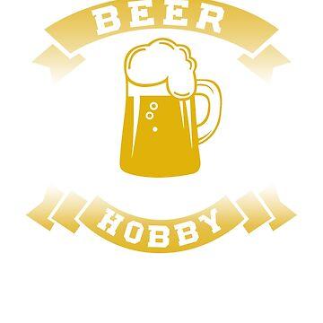 Beer Is My Hobby Design by digitalbarn