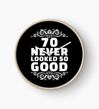 70th Birthday Gifts | 70 Years Old | 70 Never Looked So Good Clock