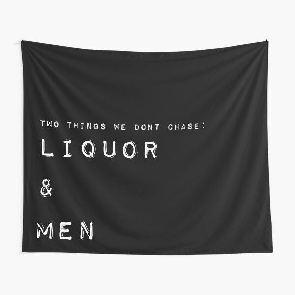 Liquor and Men Tapestry Tapestry