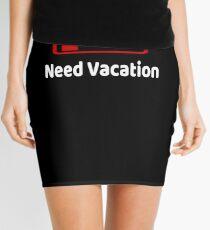 Low Battery Need Vacation TShirt Activities Hobbies Gift Mini Skirt