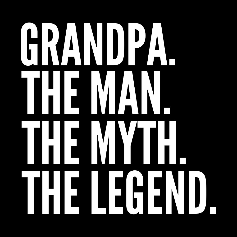Funny Gift - Grandpa The Man The Myth The Legend by FDST-shirts